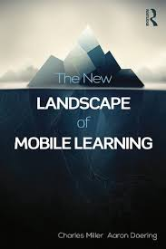 Amazon.com: The New Landscape of Mobile Learning: Redesigning Education in  an App-Based World eBook: Miller, Charles, Doering, Aaron: Kindle Store