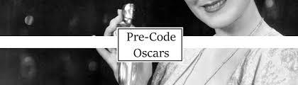Academy Award Nominees and Winners of the Pre-Code Era – Pre-Code.Com
