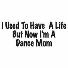Used Have Life Dance Mom Decal Sticker Multiple Colors Sizes Ebn3459 Ebay
