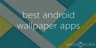 7 great wallpaper apps for android to