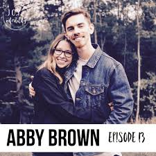 Episode 13 // Even if You Don't with Abby Brown — JOY + INFERTILITY