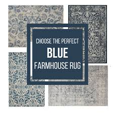 30 beautiful blue farmhouse rugs to try