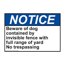 Ansi Beware Of Dog Contained By Invisible Fence Sign Ane 34136