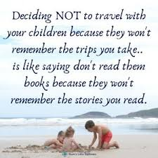 travel quotes inspirationaltravel quotes family travel