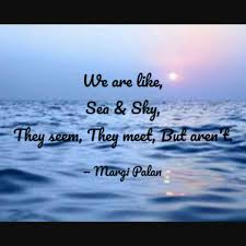 we are like sea sky t quotes writings by margi palan
