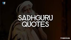 sadhguru quotes on yoga meditation success and life