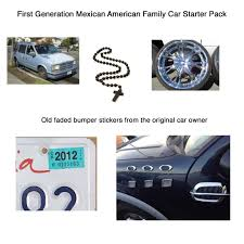 First Generation Mexican American Family Car Starter Pack Starterpacks