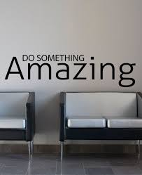Do Something Amazing Inspirational Quote Wall Decal By Happywallz Bulletin Board Ideas Wall Decals Vinyl Wall Decals Decals