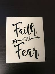 Faith Over Fear Motivational Quotes Yeti Cup Decals Car Etsy