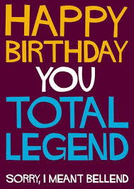 happy birthday you total legend funny birthday card click image