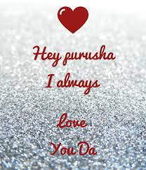 hey purusha i always love you da poster