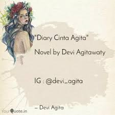diary cinta agita nove quotes writings by devi agita