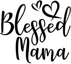 Amazon Com Blessed Mama Nok Decal Vinyl Sticker Cars Trucks Vans Walls Laptop Black 5 5 X 5 5 In Nok412 Kitchen Dining
