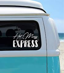 Amazon Com None Branded Hot Mess Express Car Decal Car Sticker Mom Decal Funny Sticker Window Decal Window Sticker Window Vinyl Funny Decal Hot Mess Decal Sports Outdoors