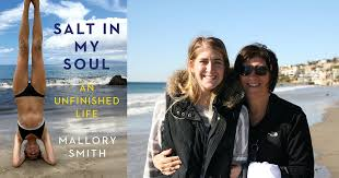 Mallory Smith's Posthumous Memoir 'Salt In My Soul' Is A Moving Portrait Of  A Woman With A Chronic Illness