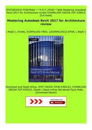 Read E Book Mastering Autodesk Revit 2017 For Architecture Review By Fdxsedtfyg6t7 Issuu