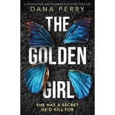 The Golden Girl - By Dana Perry (Paperback) : Target