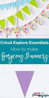 cricut banner cricut tutorials diy cricut