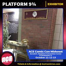 ACE Comic Con - Platform 9 3/4 opens October 11-13 at... | Facebook