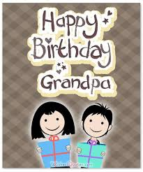 heartfelt birthday wishes for your grandpa by wishesquotes