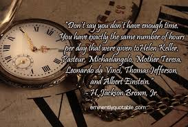 don t say you don t have enough time new ø eminently quotable