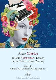 Modern Humanities Research Association :: All Publications :: After Clarice