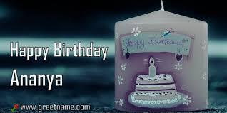 happy birthday ananya candle big greet