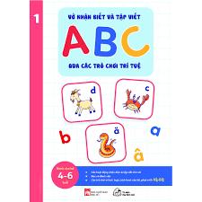 Sách - Vở nhận biết và tập viết ABC qua các trò chơi trí tuệ Tập 1 ...