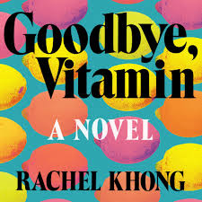 goodbye vitamin rachel khong on her brilliant first novel vogue