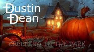 Creeping in the Dark by Dustin Dean - YouTube