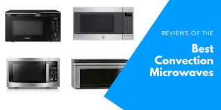 the best convection microwaves of 2020