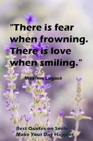 best quotes on smile make your day happier beperfect