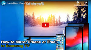 to mirror iphone ipad to samsung tv