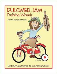Amazon.com: Melanie & Mack Johnston - Dulcimer Jam Training Wheels: Musical  Instruments