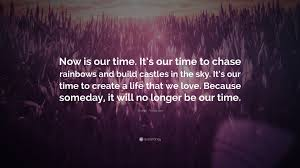 "shawn anderson quote ""now is our time it s our time to chase"