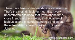 friendship misunderstanding quotes best famous quotes