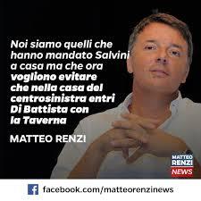 Di Battista e Taverna? No, grazie - Matteo Renzi News
