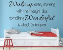 Wake Up Every Morning With The Thought That Something Etsy Wall Decals For Bedroom Vinyl Wall Decals Vinyl Wall Quotes