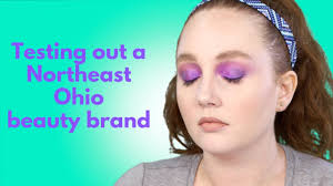 testing out northeast ohio makeup
