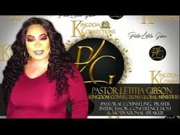 Kingdom Connections Global - Faith-Pastor Letitia Gibson-Kingdom  Connections Global | Facebook