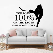 Inspirational Quotes Wall Decal You Miss 100 Of The Shots Hockey Wall Stickers Teen Boy Bedroom Sports Decals Home Decor Lc113 Quote Wall Decal Sport Decalswall Decals Aliexpress