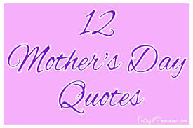 √ why is mothers day messages quotes