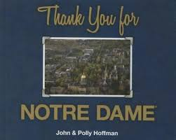 Thank You for Notre Dame by Polly Hoffman and John Hoffman (2014,  Hardcover) for sale online | eBay