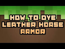 how to dye horse armor 0 15 0
