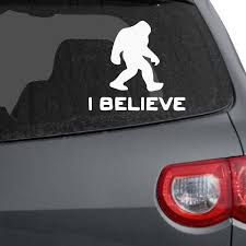I Believe Big Foot Car Decals The Decal Guru