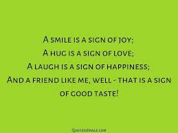 friendship quote smile sign joy quotes image