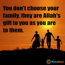 your family is a gift to you from allah treasure them islamic