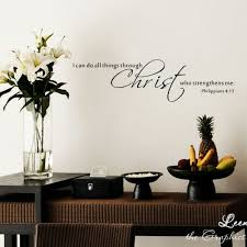I Can Do All Things Through Christ Philippians 4 13 Vinyl Wall Decal Quote
