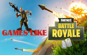 top 5 games like fortnite battle royale