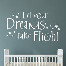 Motivational Wall Decal Let Your Dreams Take Flight